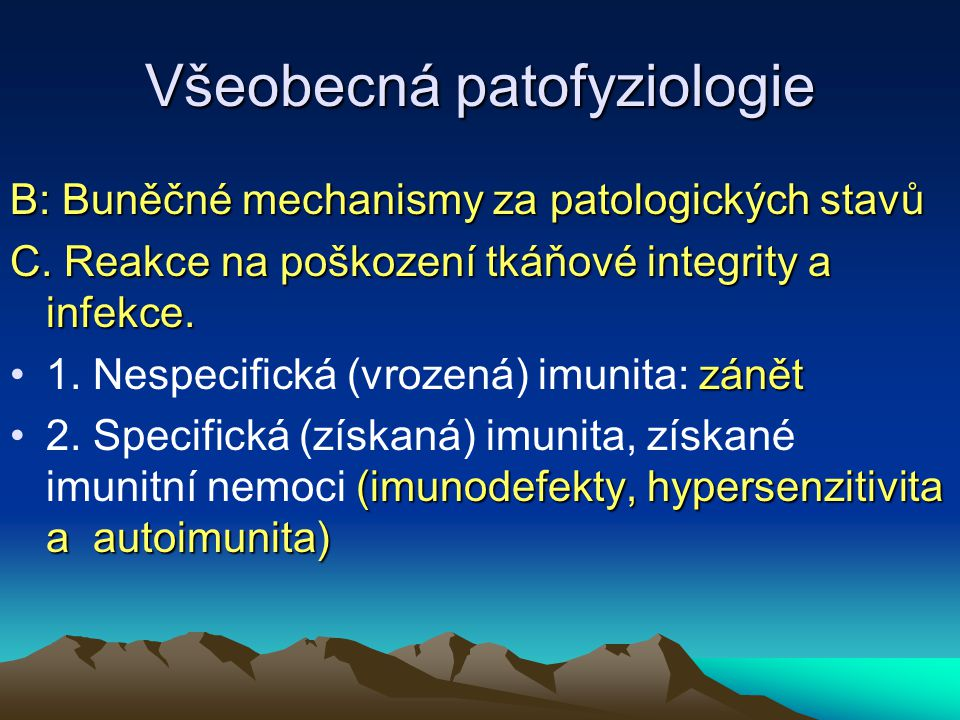 Všeobecná patofyziologie