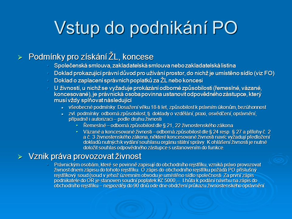 Vstup do podnikání PO Podmínky pro získání ŽL, koncese