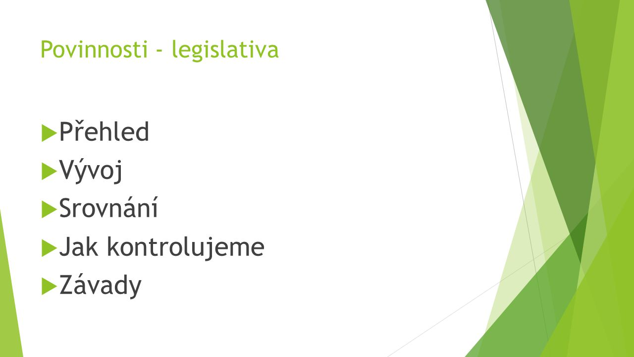 Povinnosti - legislativa