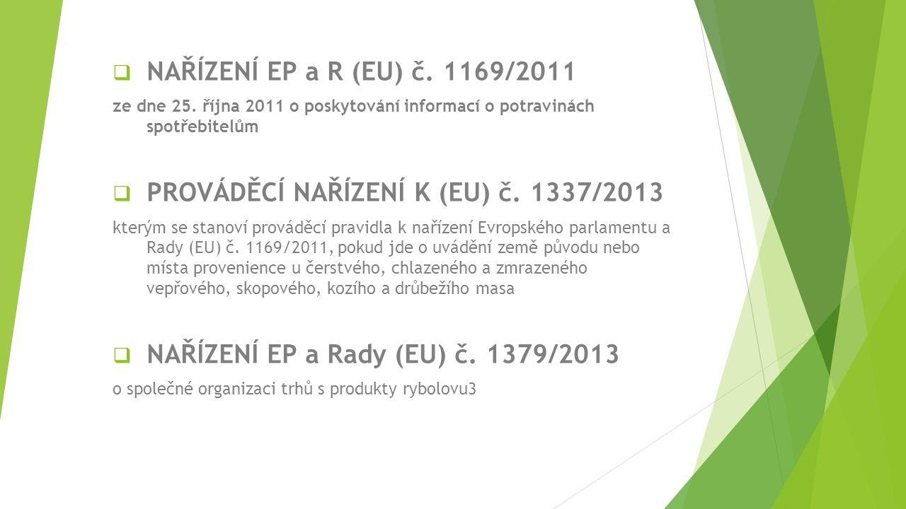 PROVÁDĚCÍ NAŘÍZENÍ K (EU) č. 1337/2013