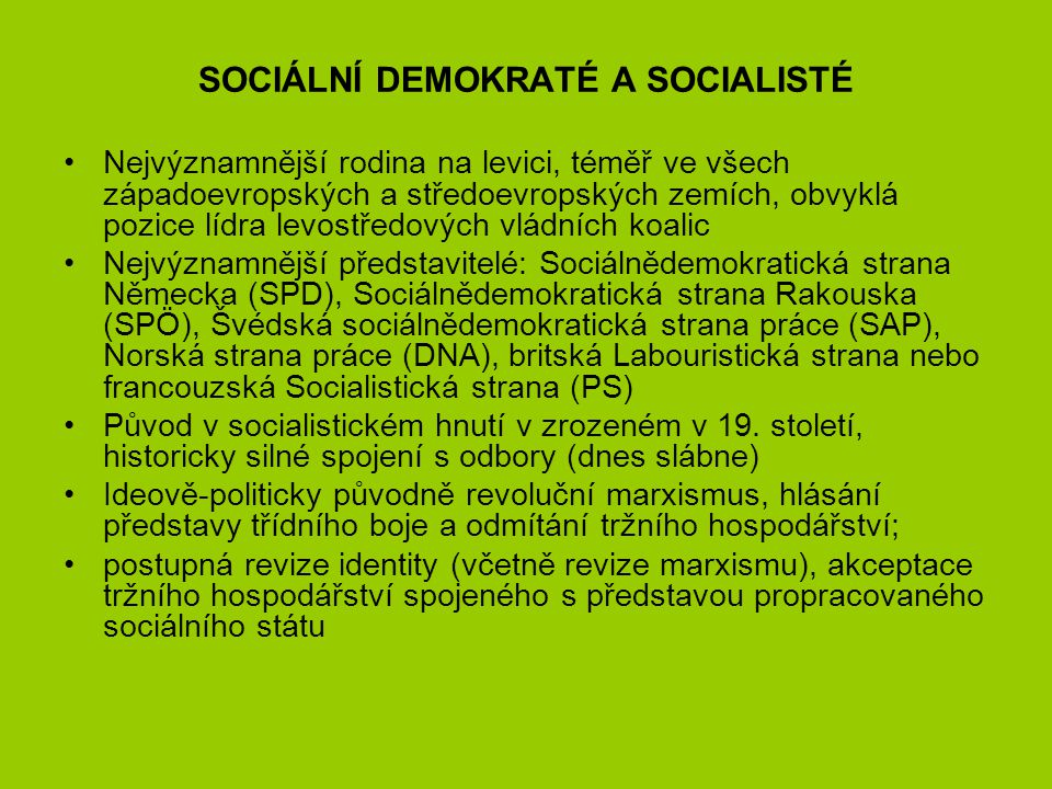 SOCIÁLNÍ DEMOKRATÉ A SOCIALISTÉ
