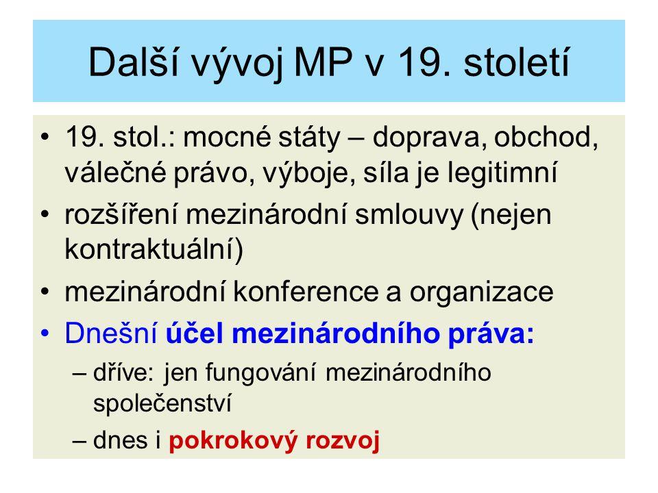 Další vývoj MP v 19. století