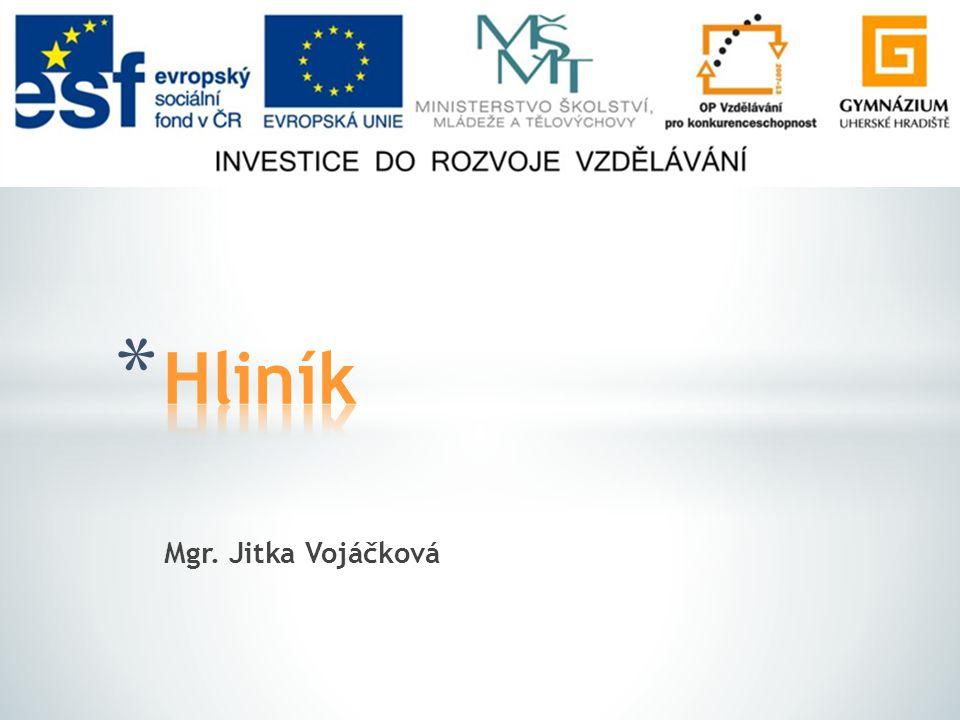 Hliník Mgr. Jitka Vojáčková