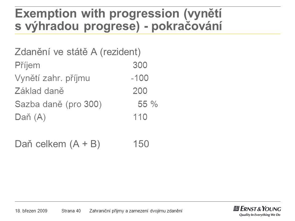 Exemption with progression (vynětí s výhradou progrese) - pokračování