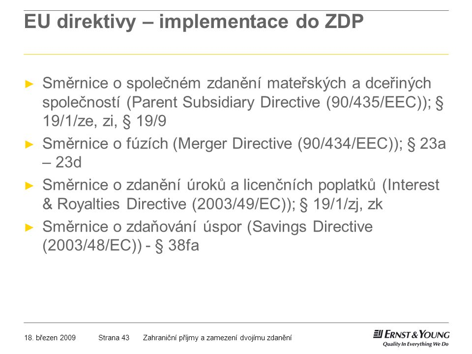 EU direktivy – implementace do ZDP