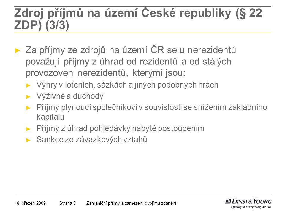 Zdroj příjmů na území České republiky (§ 22 ZDP) (3/3)