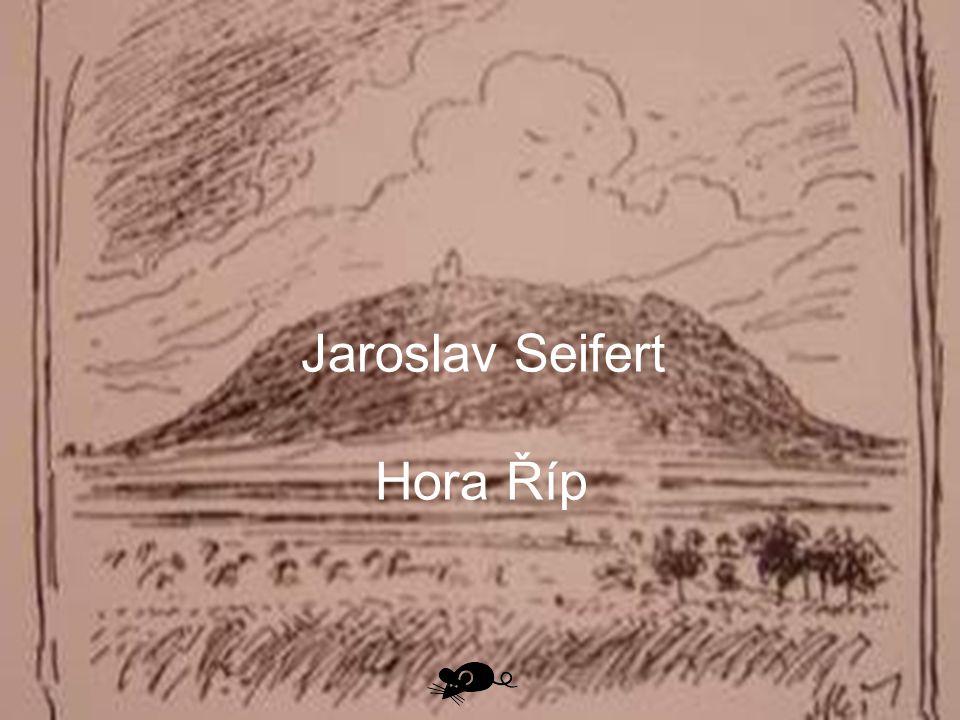 Jaroslav Seifert Hora Říp