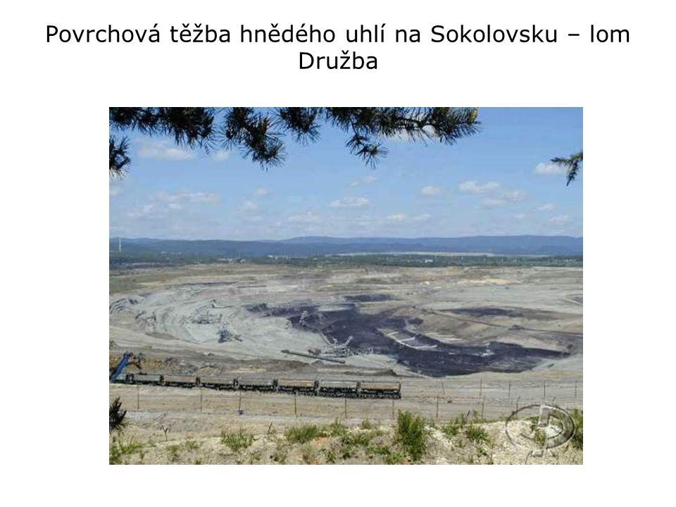 Povrchová těžba hnědého uhlí na Sokolovsku – lom Družba