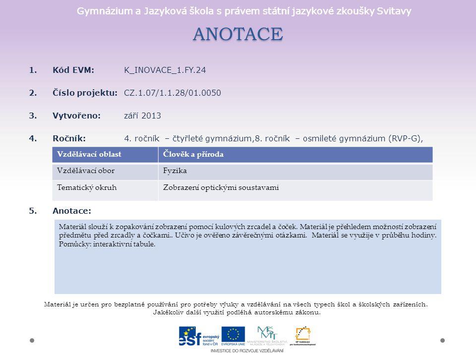 ANOTACE Kód EVM: K_INOVACE_1.FY.24