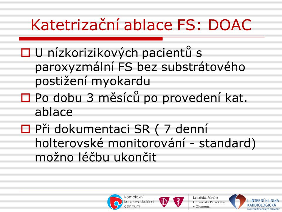 Katetrizační ablace FS: DOAC