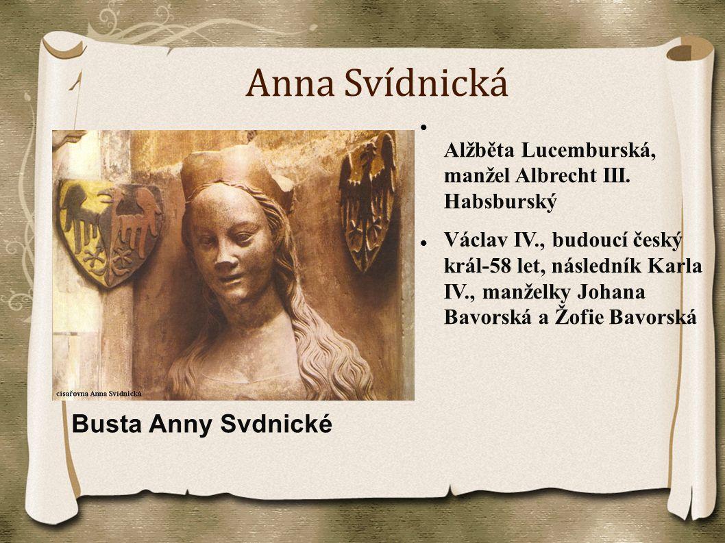 Anna Svídnická Busta Anny Svdnické