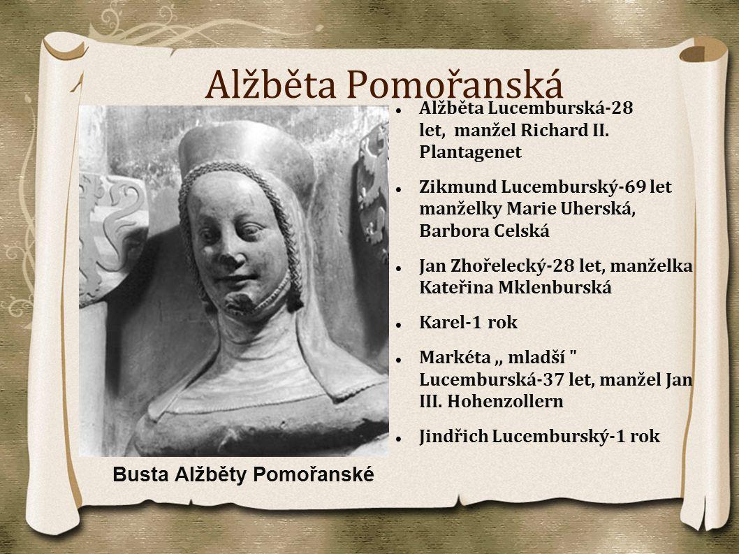 Alžběta Pomořanská Busta Alžběty Pomořanské