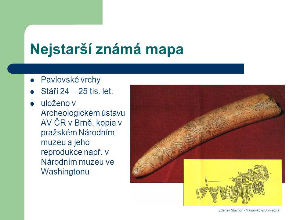 Nejstarší známá mapa Pavlovské vrchy Stáří 24 – 25 tis. let.