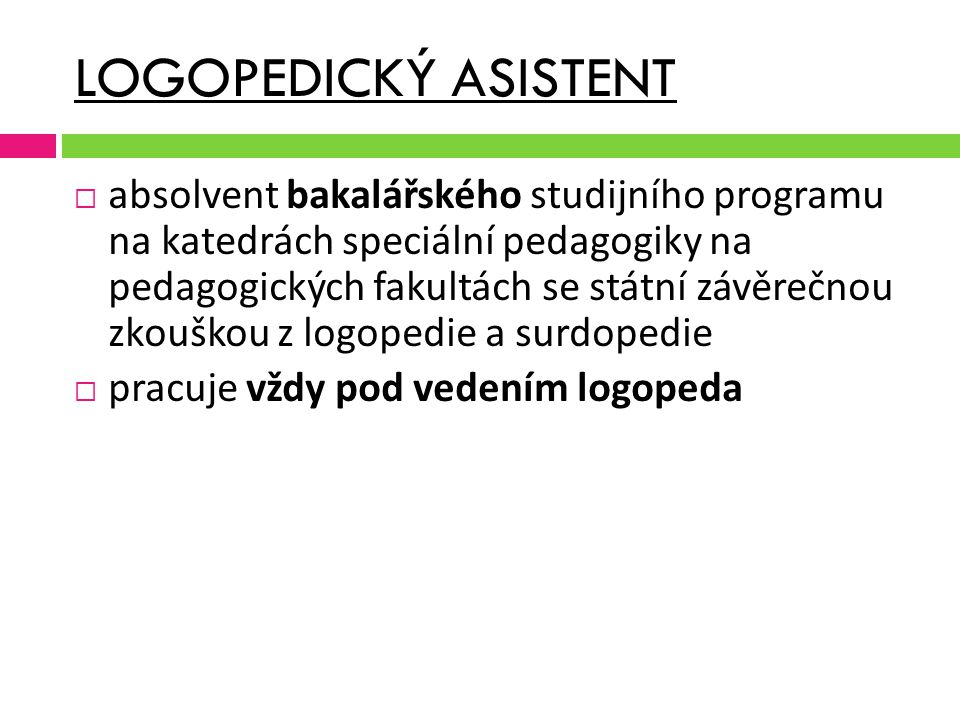 LOGOPEDICKÝ ASISTENT