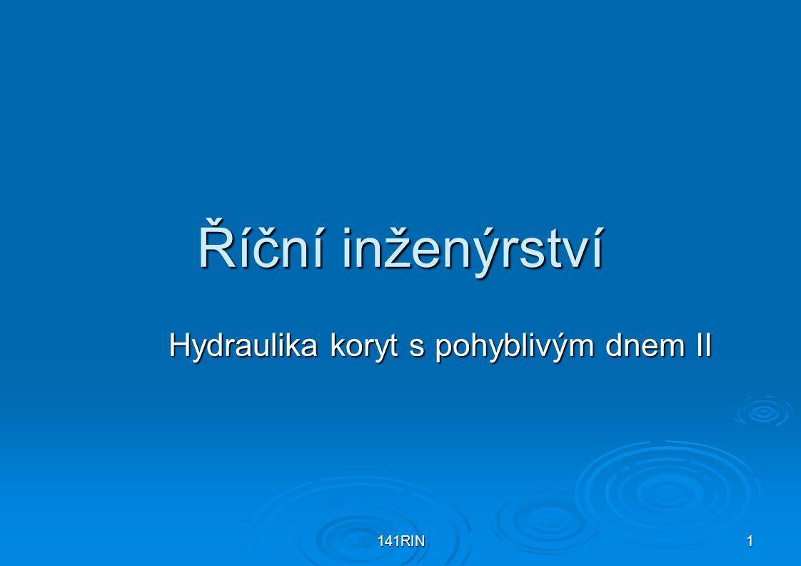 RIN Hydraulika koryt s pohyblivým dnem II