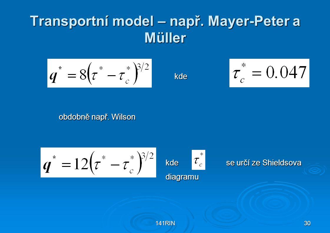 Transportní model – např. Mayer-Peter a Müller