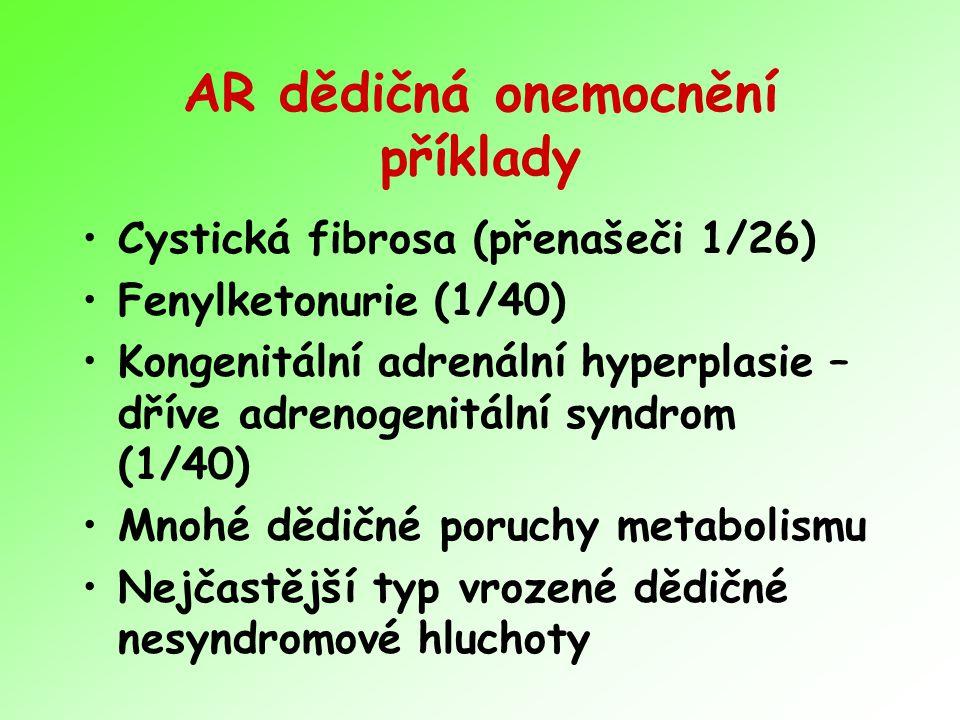 AR dědičná onemocnění příklady