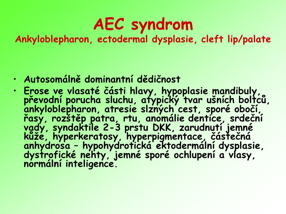 AEC syndrom Ankyloblepharon, ectodermal dysplasie, cleft lip/palate