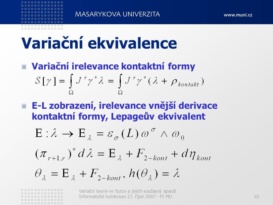 Variační ekvivalence Variační irelevance kontaktní formy