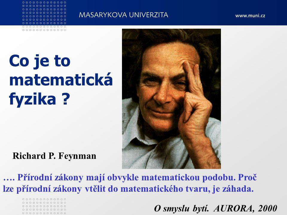 Co je to matematická fyzika Richard P. Feynman