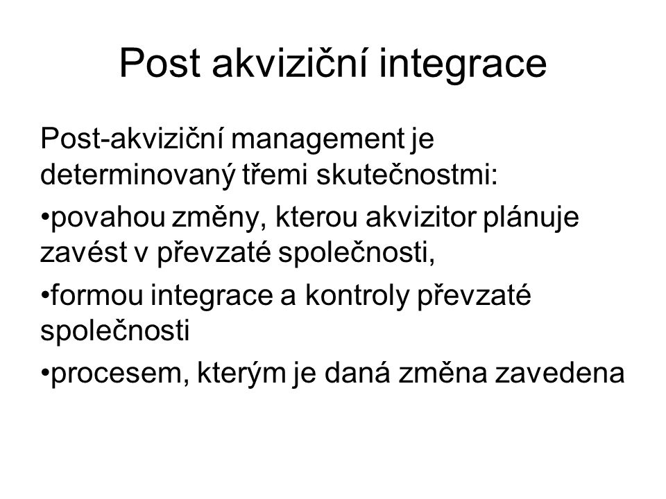 Post akviziční integrace