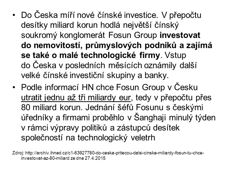 Do Česka míří nové čínské investice