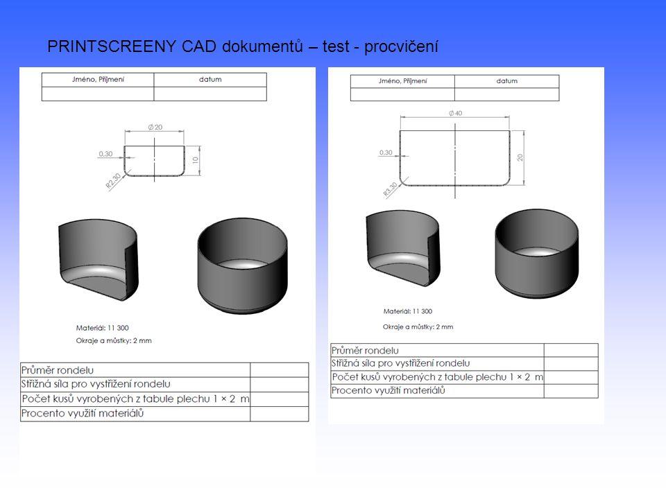 PRINTSCREENY CAD dokumentů – test - procvičení