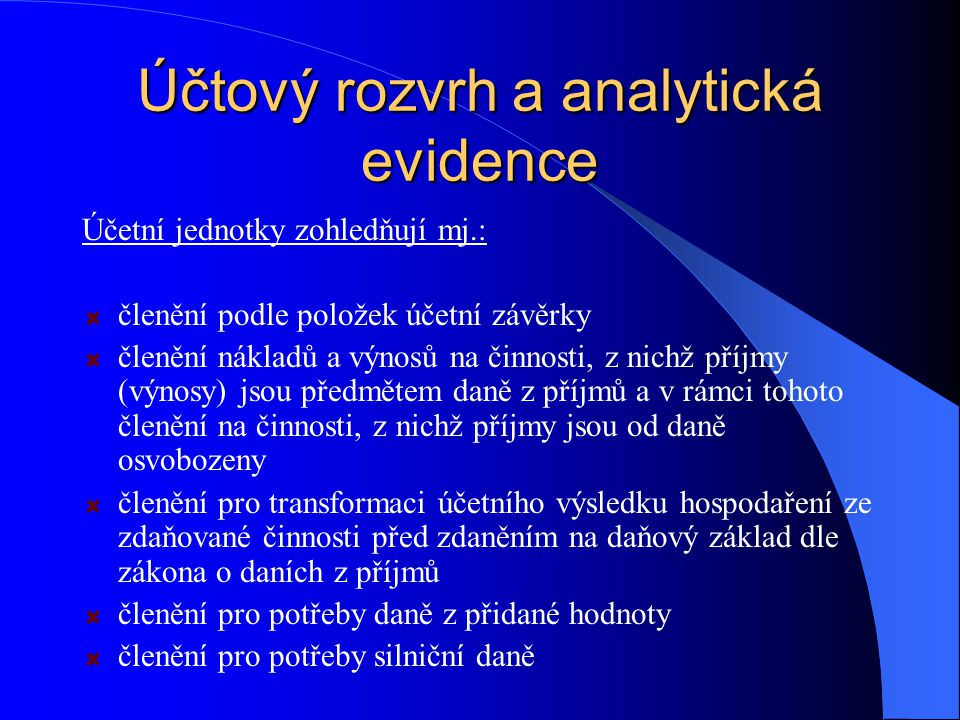 Účtový rozvrh a analytická evidence
