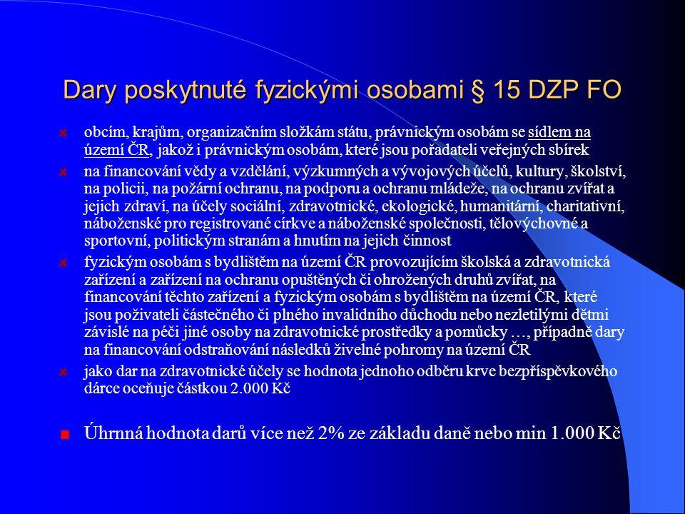 Dary poskytnuté fyzickými osobami § 15 DZP FO