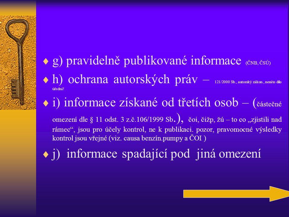 g) pravidelně publikované informace (ČNB, ČSÚ)