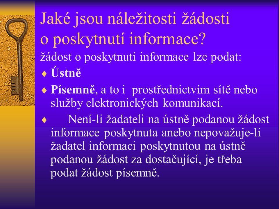 Jaké jsou náležitosti žádosti o poskytnutí informace