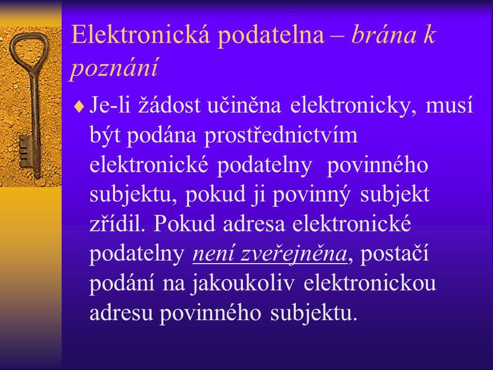 Elektronická podatelna – brána k poznání