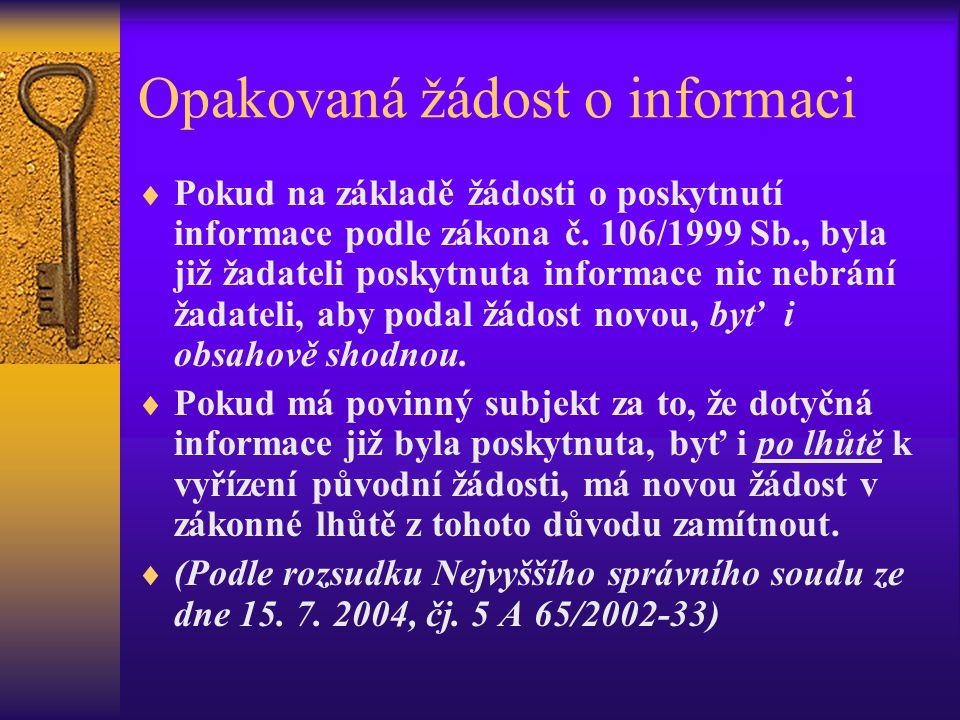 Opakovaná žádost o informaci