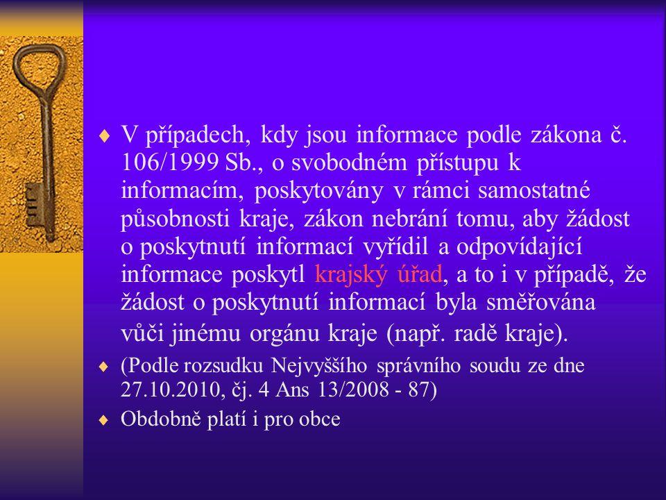V případech, kdy jsou informace podle zákona č. 106/1999 Sb
