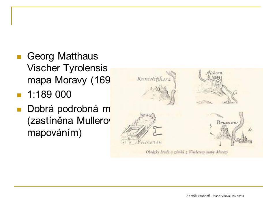 Georg Matthaus Vischer Tyrolensis - mapa Moravy (1692)