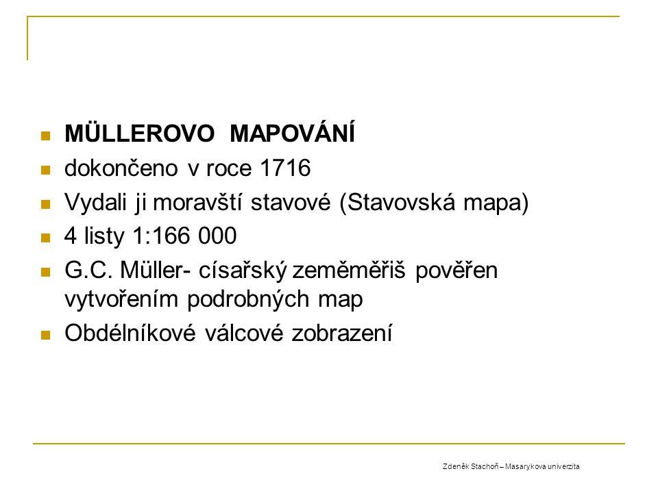 Vydali ji moravští stavové (Stavovská mapa) 4 listy 1:166 000