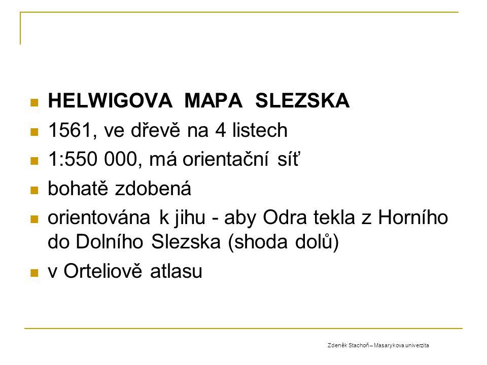 HELWIGOVA MAPA SLEZSKA 1561, ve dřevě na 4 listech
