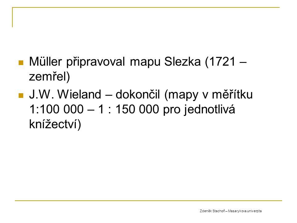 Müller připravoval mapu Slezka (1721 – zemřel)
