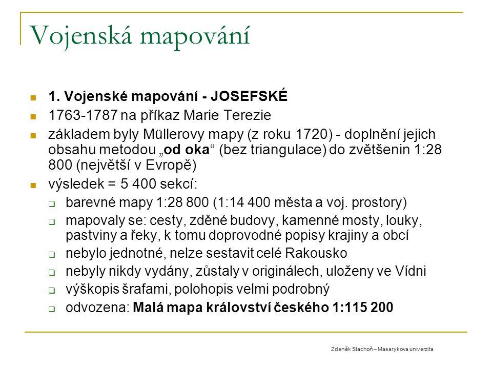 Vojenská mapování 1. Vojenské mapování - JOSEFSKÉ