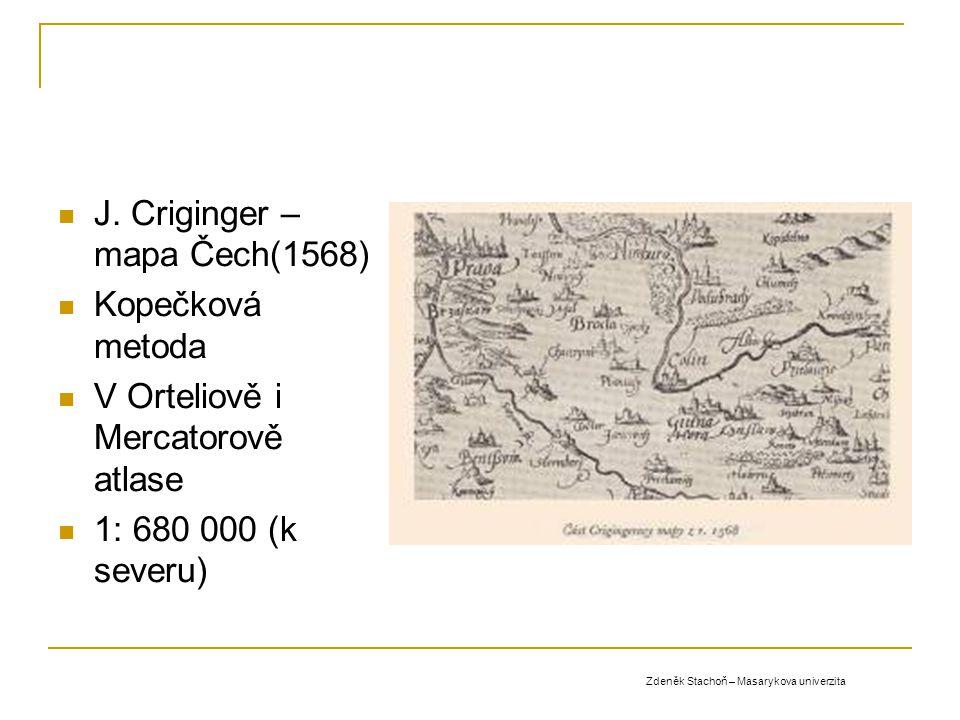 J. Criginger – mapa Čech(1568) Kopečková metoda