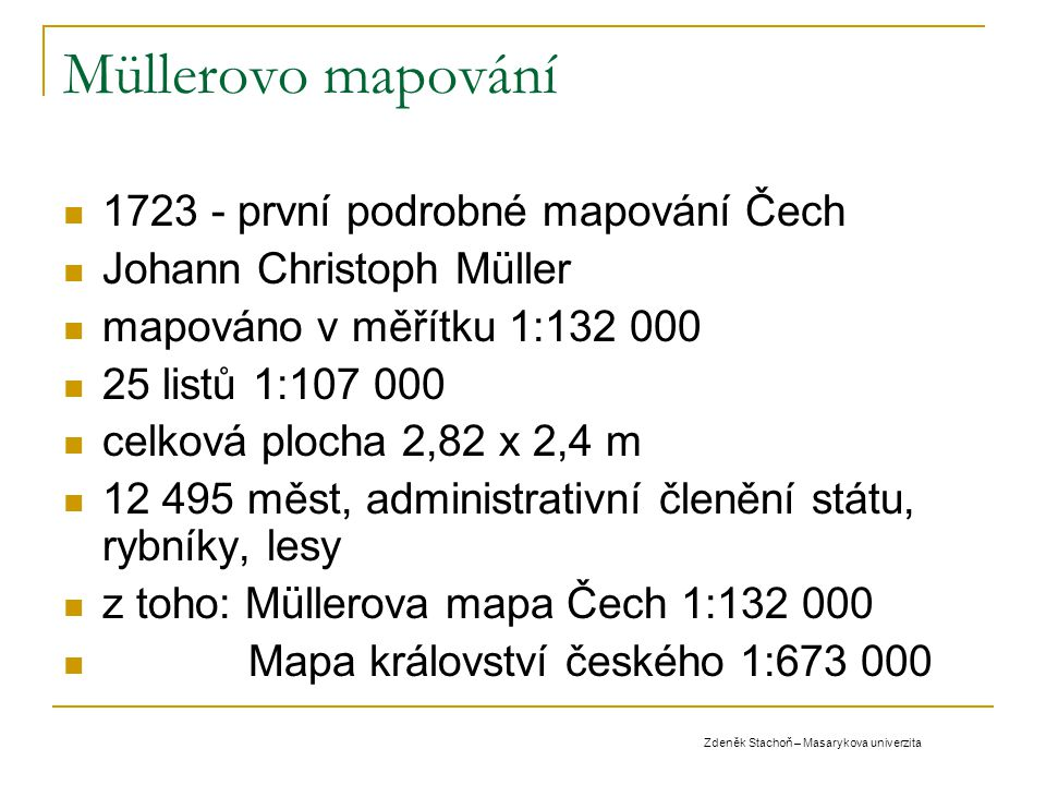 Müllerovo mapování 1723 - první podrobné mapování Čech