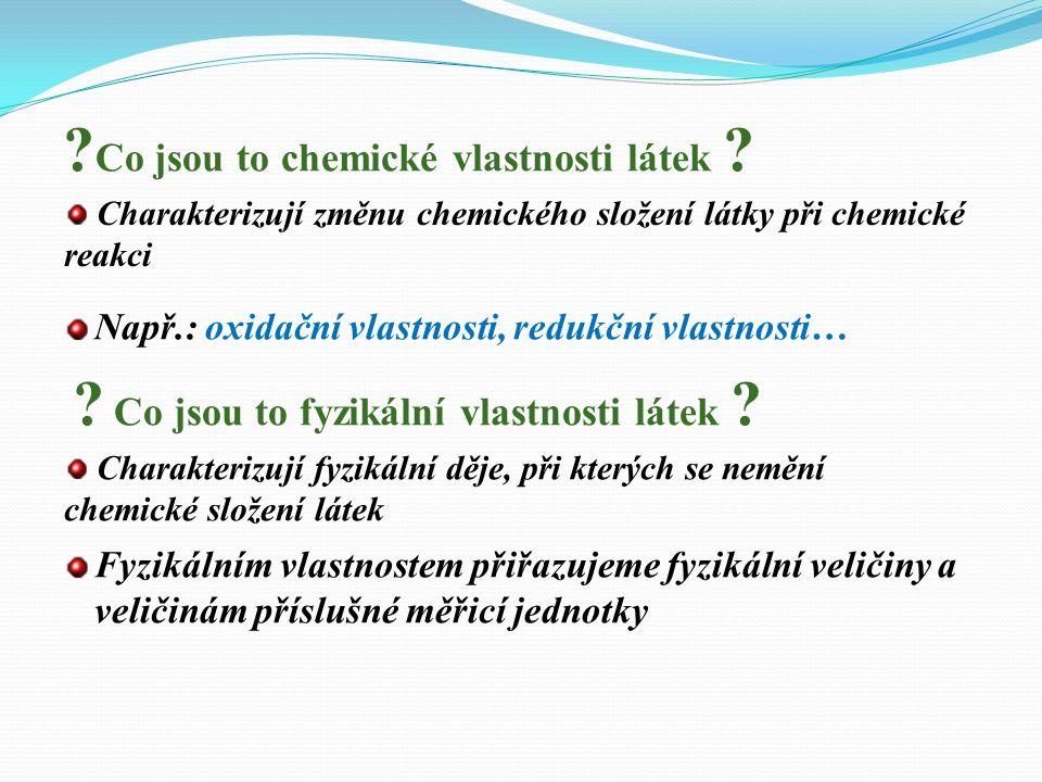 Co jsou to chemické vlastnosti látek