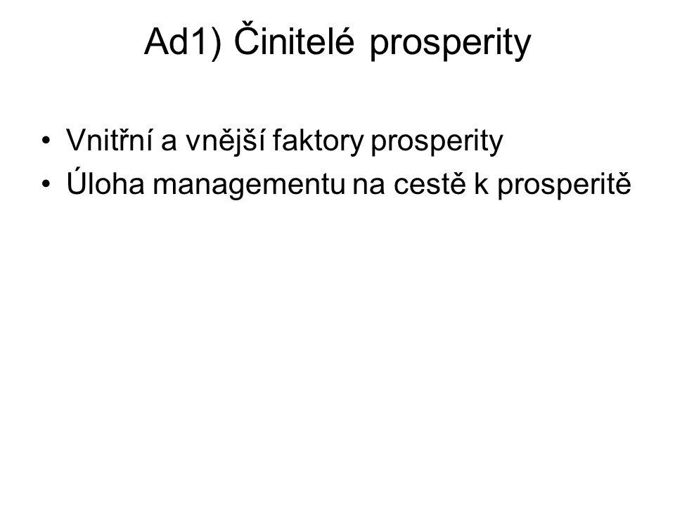 Ad1) Činitelé prosperity