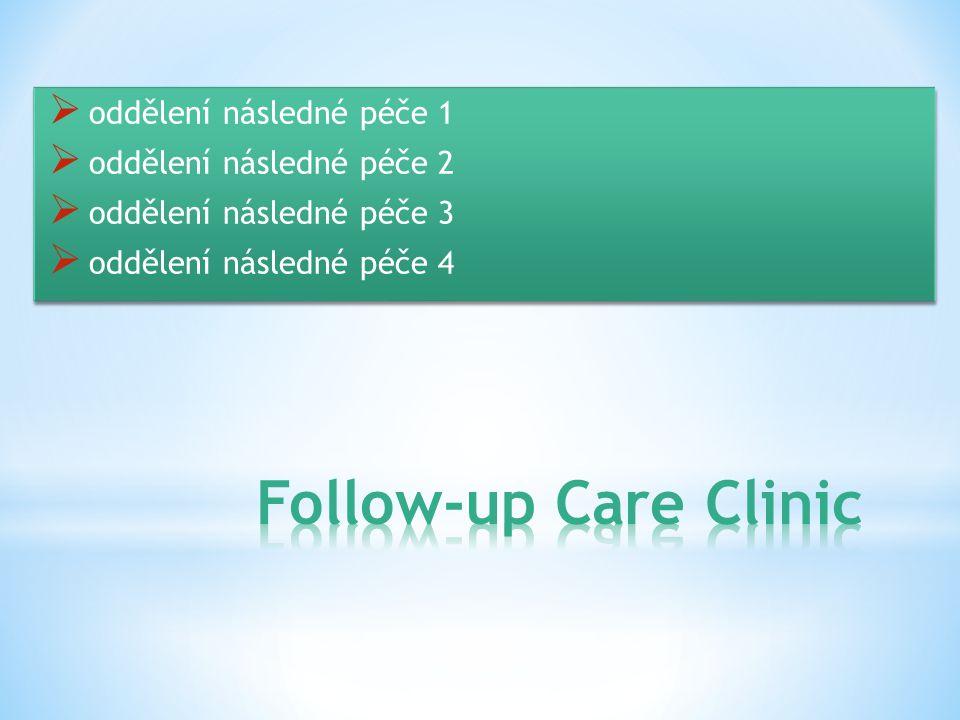 Follow-up Care Clinic oddělení následné péče 1