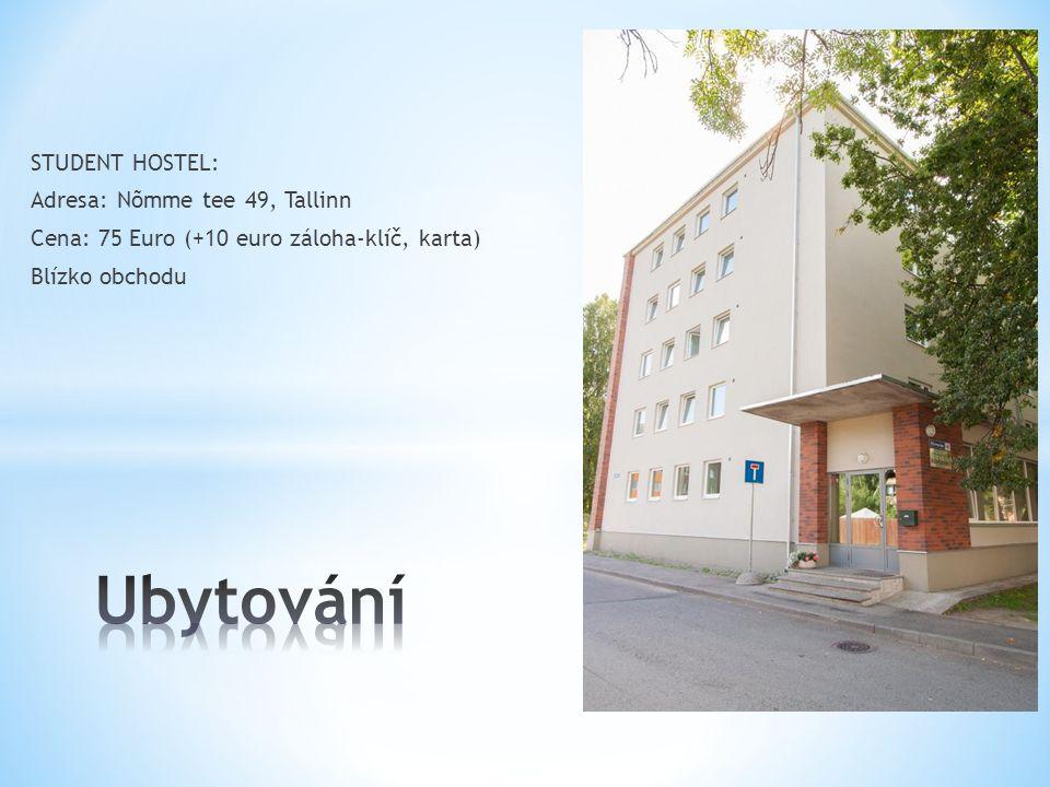 Ubytování STUDENT HOSTEL: Adresa: Nõmme tee 49, Tallinn