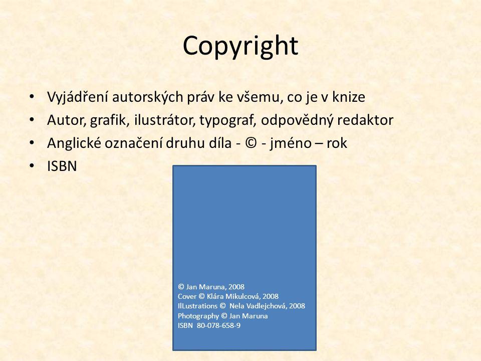 Copyright Vyjádření autorských práv ke všemu, co je v knize