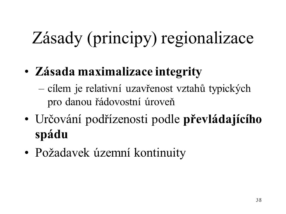 Zásady (principy) regionalizace
