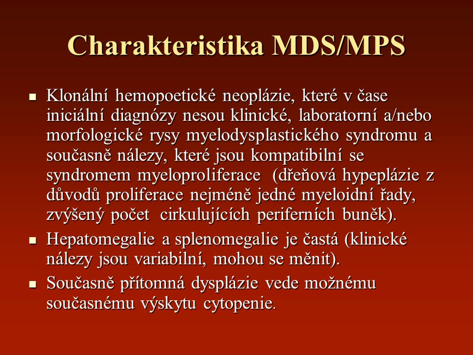 Charakteristika MDS/MPS