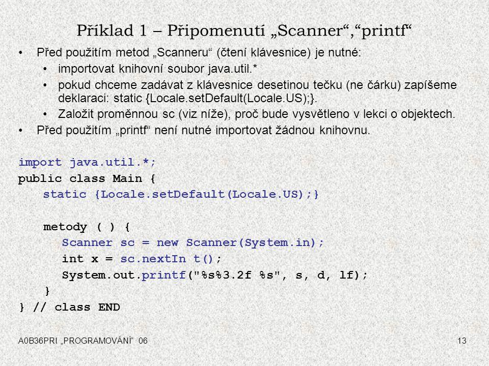 """Příklad 1 – Připomenutí """"Scanner , printf"""