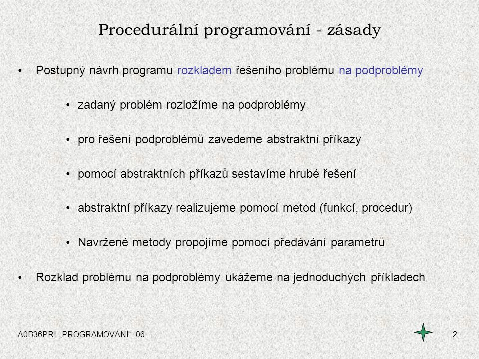 Procedurální programování - zásady